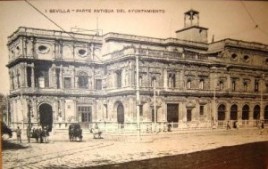 Ayuntamiento de Sevilla hacia 1880